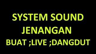 NEKAT !!!!SOUND JENANGAN BUAT MAIN ORKES /DANGDUT