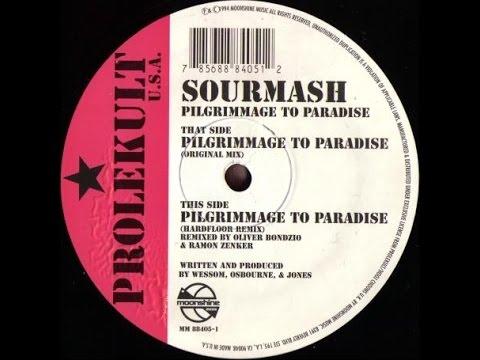 Sourmash - Pilgrimage To Paradise (Hardfloor Remix)