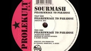 Sourmash - Pilgrimage To Paradise (Hardfloor Remix)