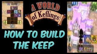 A World Of Keflings : How To Build The Keep Tutorial (Xbox360 Version)