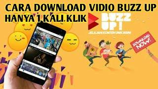 Cara Download Vidio Buzz Up Dengan Cepat
