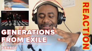 GENERATIONS from EXILE TRIBE PIERROT(ピエロ) Reaction #ReactionDude #AZWD