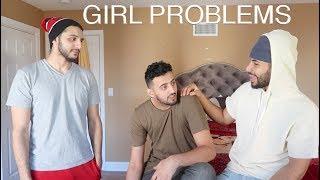 Video GIRL PROBLEMS!! download MP3, 3GP, MP4, WEBM, AVI, FLV Desember 2017