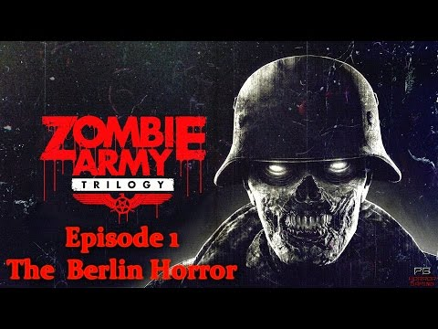 Zombie Army Trilogy - Episode 1 The Berlin Horror - Longplay Walkthrough [No Commentary]