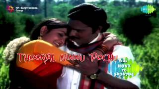 Thooral Ninnu Pochu | Tamil Movie Audio Jukebox