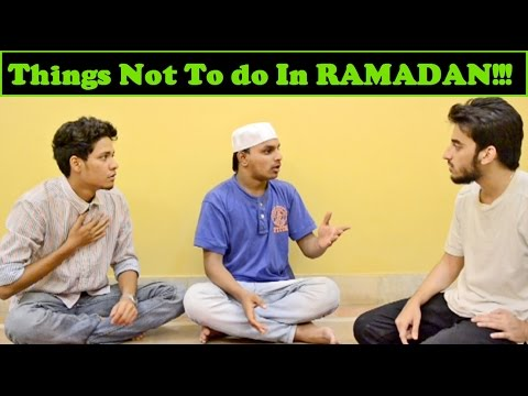 Things Not To Do In Ramadan l The Baigan Vines