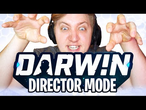I AM THE DIRECTOR! - Darwin Project