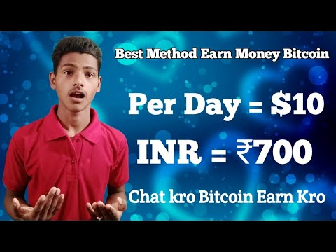 Best Earn Money bitcoin. $10    Par day