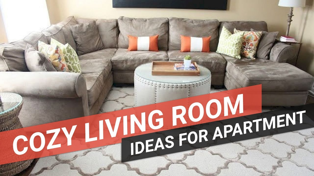 cozy living room ideas for apartments gray and white furniture small youtube