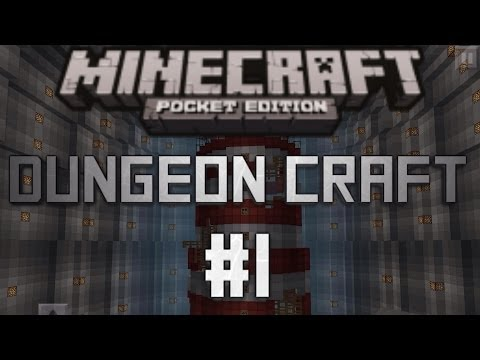 Dungeon-Craft- Minecraft Pocket Edition! Episode 1
