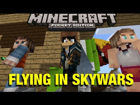 I BELIEVE I CAN FLY! - Skywars - Minecraft Pocket Edition