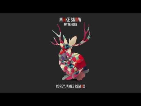 Miike Snow  My Trigger Corey James Remix FREE DOWNLOAD