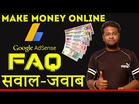 How to Earn Money Online From Google Adsense Income 2016 FAQ A to Z Explained In Hindi