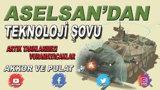 Türk Tanklarına Yerli Ve Milli Koruma Sistemleri - Akkor Ve Pulat