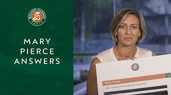 Mary Pierce Answers The Web's Most Asked Questions About Her | Roland-Garros