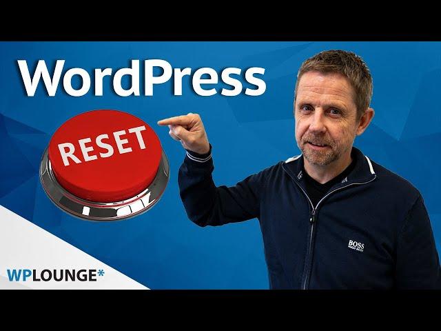 WordPress 'resetten'?   Zo kun je je website leegmaken of herstellen!