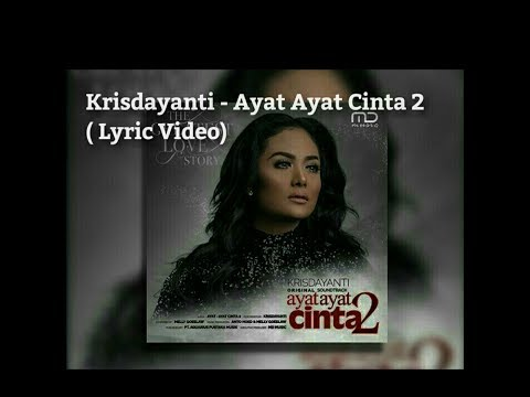 Krisdayanti - Ayat-Ayat Cinta (Lyric Video)