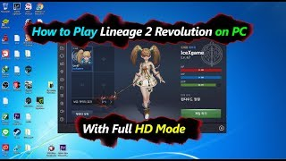 How to Play Lineage 2 Revolution on PC with HD Mode