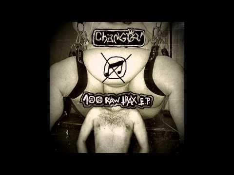 Changoz! - 100 Raw Tracks EP (2015)