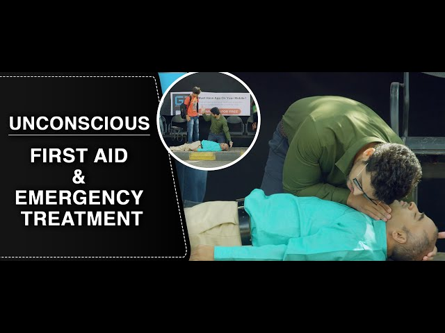 First Aid and Emergency Treatment - Unconscious : ENGLISH
