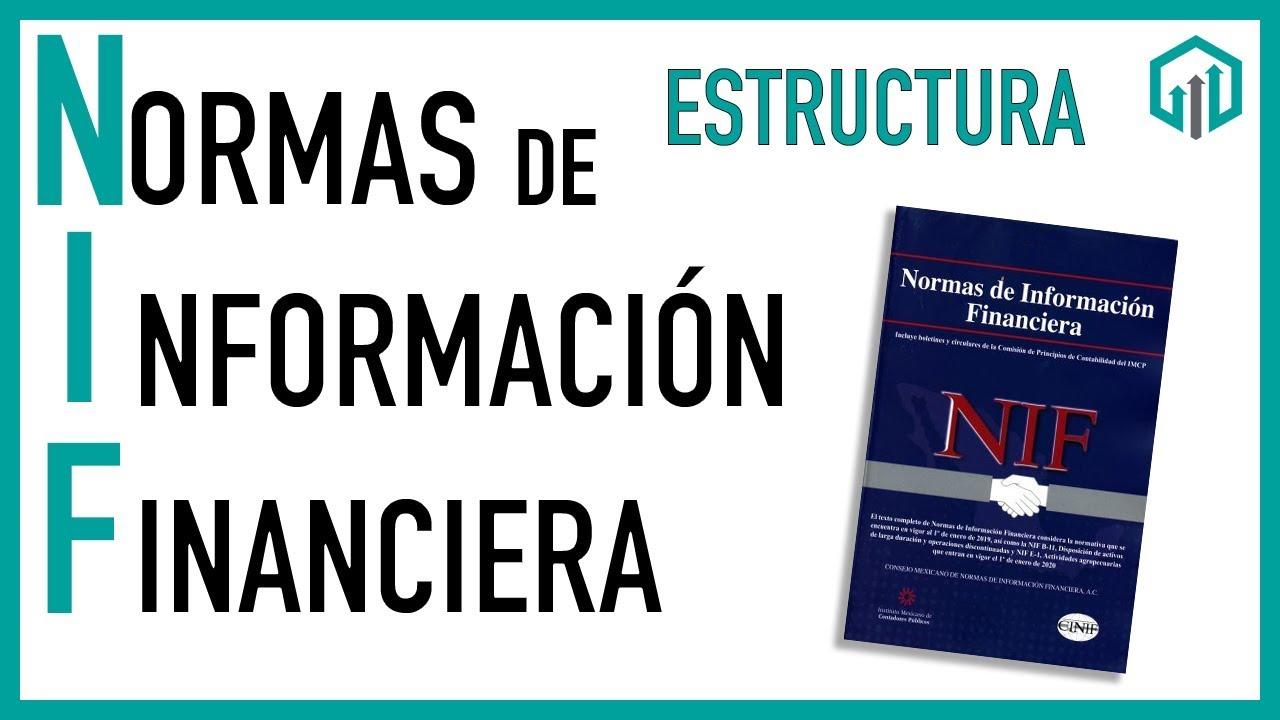 Estructura De Las Normas De Información Financiera Nif Contabilidad Básica Contador Contado