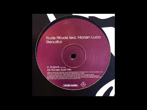 Rude RKade - Beautiful (Runes Acid Mix)