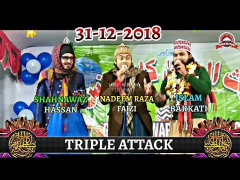 (Triple Attack) नया साल का सबसे नया कलाम by Nadeem Raza Faizi+Shahnawaz Hassan+Islam Barkati_full hd