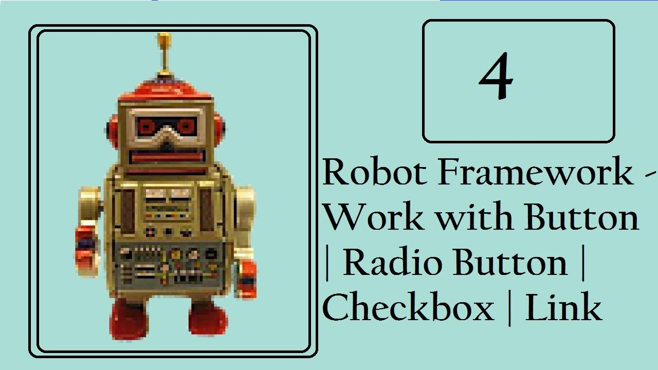 Robot Framework: Work on Button | Link | Radio Button and Checkbox