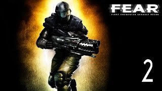 F.E.A.R. Perseus Mandate - Walkthrough Part 2 Gameplay 1080p HD 60FPS PC