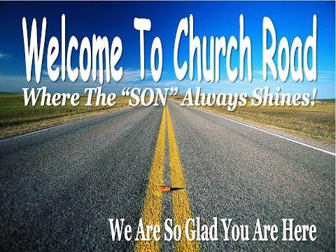 Church Road Baptist June 4th 2017 AM Sermon
