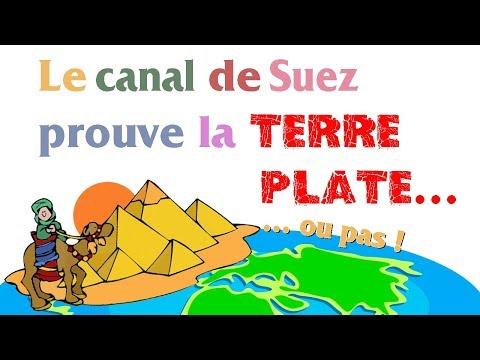 Le canal de Suez prouve que la Terre est plate… ou pas – Les Branquignoles de la Terre plate