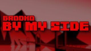 Download Mp3 Grodko - By My Side
