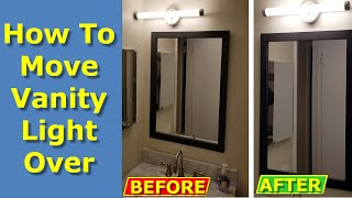 How to Move Off Center Vanity Light Over on Bathroom Wall