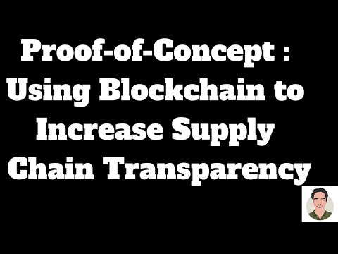 Using Blockchain (Hyperledger Fabric) to Increase Supply Chain Transparency - Proof of Concept Demo