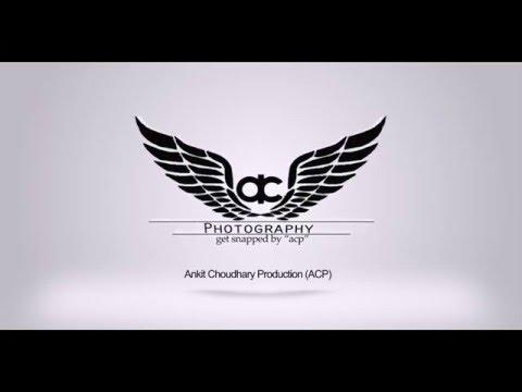 Ankit Choudhary Prdoction (ACP)