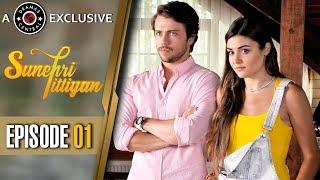 Sunehri Titliyan  Episode 1  Turkish Drama  Hande Ercel  Dramas Central