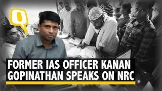 Former IAS Officer Kannan Gopinathan Speaks on NRC