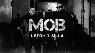 LETOH x SILLA - MOB [ OFFICIAL VIDEO ] (prod. Freshmaker & Perino)