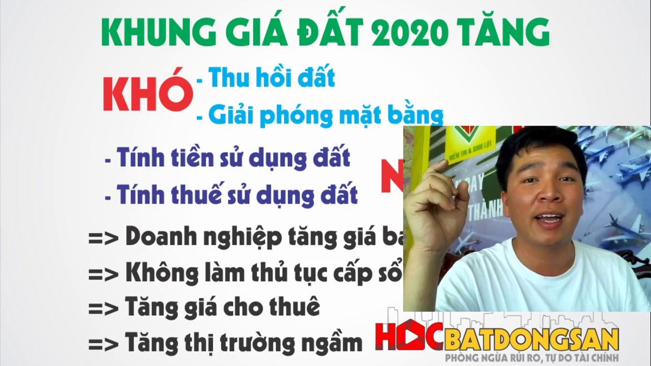 Khung giá đất 2020 tăng lên thì ảnh hưởng gì? – Nguyễn Hữu Vũ