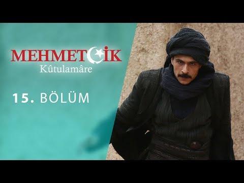 Mehmetçik Kûtulamâre 15.Bölüm