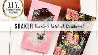 DIY Traveler's Notebook Setup Series: Shaker Reusable Dashboard