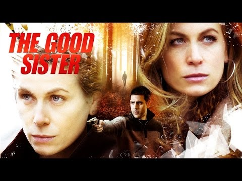 THE GOOD SISTER   starring Sonya Walger