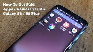 How To Get Free Paid Apps / Games On Galaxy S8 / Galaxy S8 Plus   Fliptroniks.com