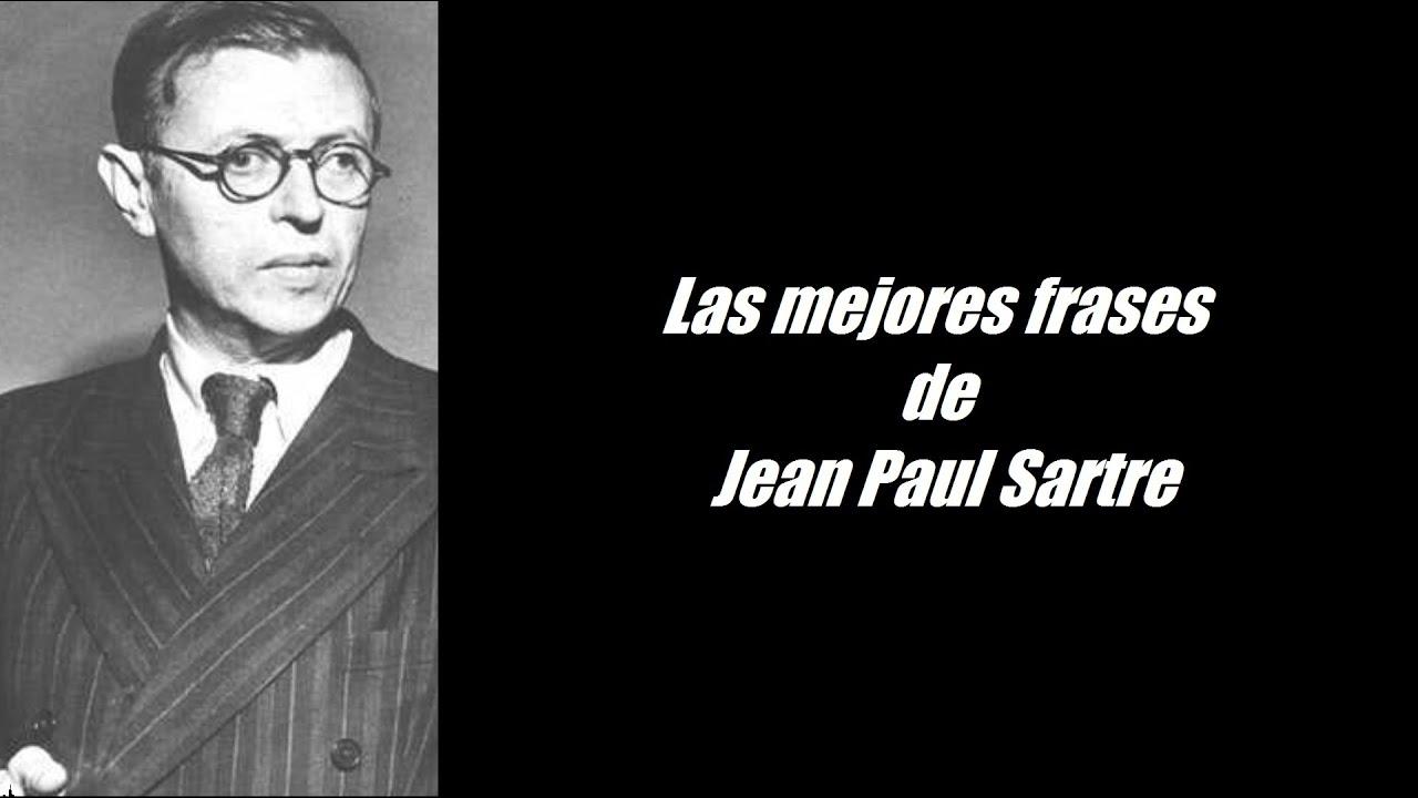 Frases Célebres De Jean Paul Sartre