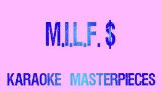 M.I.L.F. $ (Originally by Fergie) [Instrumental Karaoke] COVER