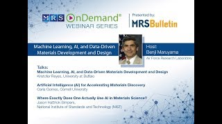 Webinar: Machine Learning, AI, and Data Driven Materials Development and Design (Part 1 of 3)