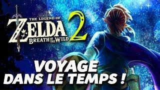 Zelda Breath of the Wild 2 : Link voyagera dans le temps !