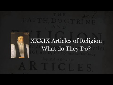 39 Articles of Religion: What do they do?
