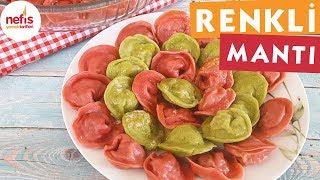 Renkli Mantı - Mantı Tarifi - Nefis Yemek Tarifleri