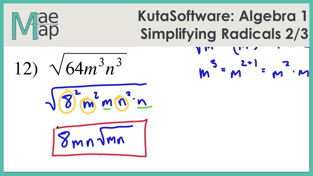 KutaSoftware: Algebra 1- Simplifying Radicals Part 2